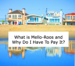 What Is Mello-Roos?