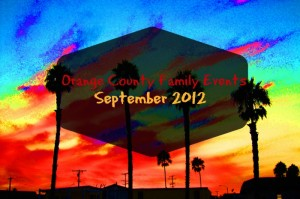September Family Events in Orange County