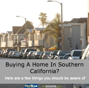 Five Questions To Ask When Buying A Home In Southern California
