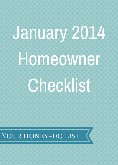 January 2014 Homeowner Checklist