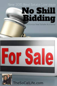 No shill bidding allowed at CA Real Estate auctions