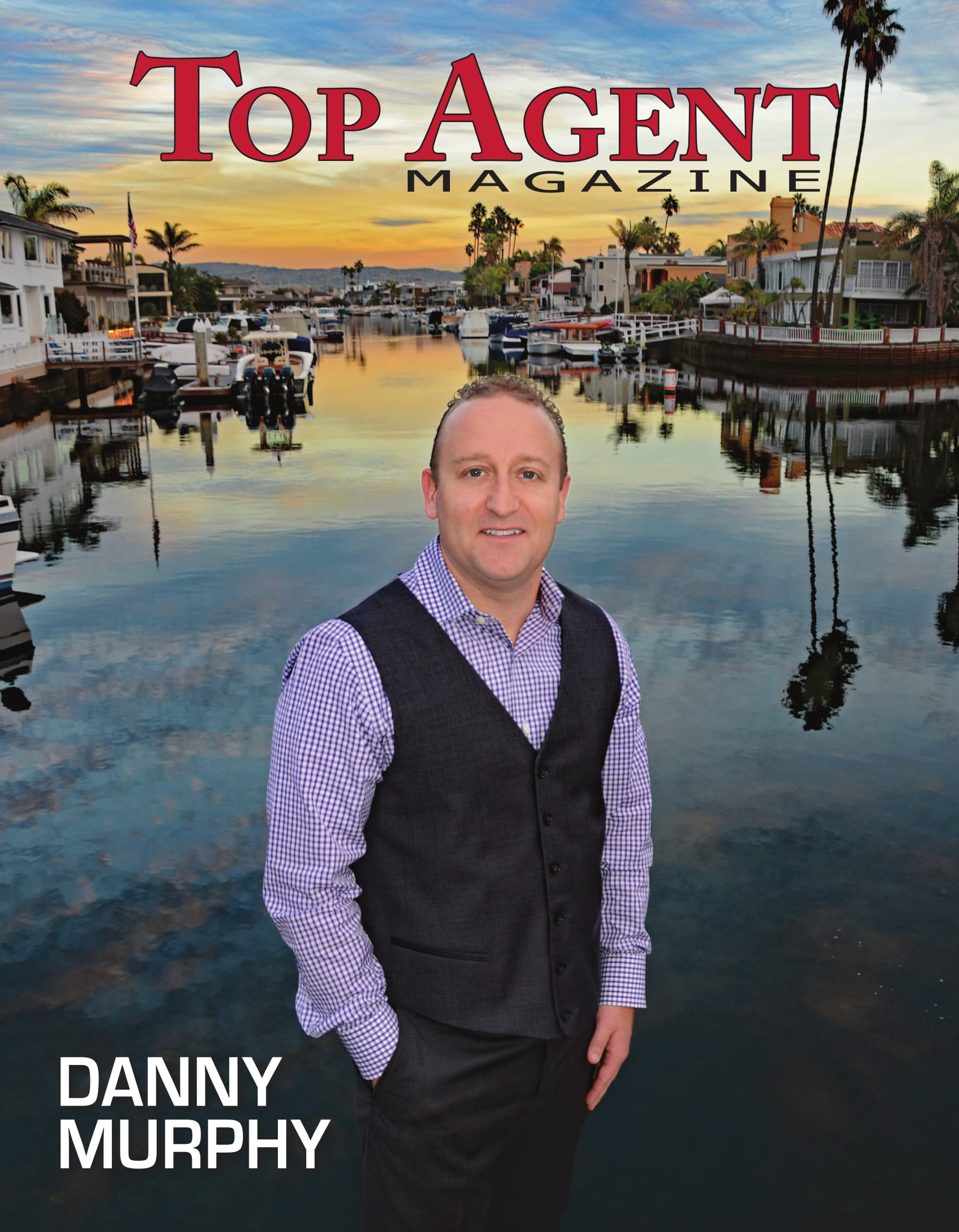 Top Agent Magazine | Danny Murphy, First Team Realty