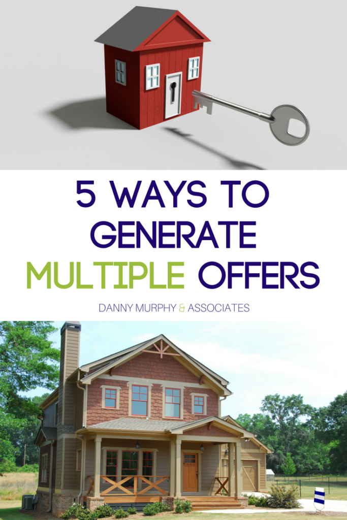 Are you planning to sell your home? Do you want to know how to generate multiple offers and sell your home for overthe listing price so you can put more money in your pocket? Here are 5 steps that successful sellers take to generate multiple offers.