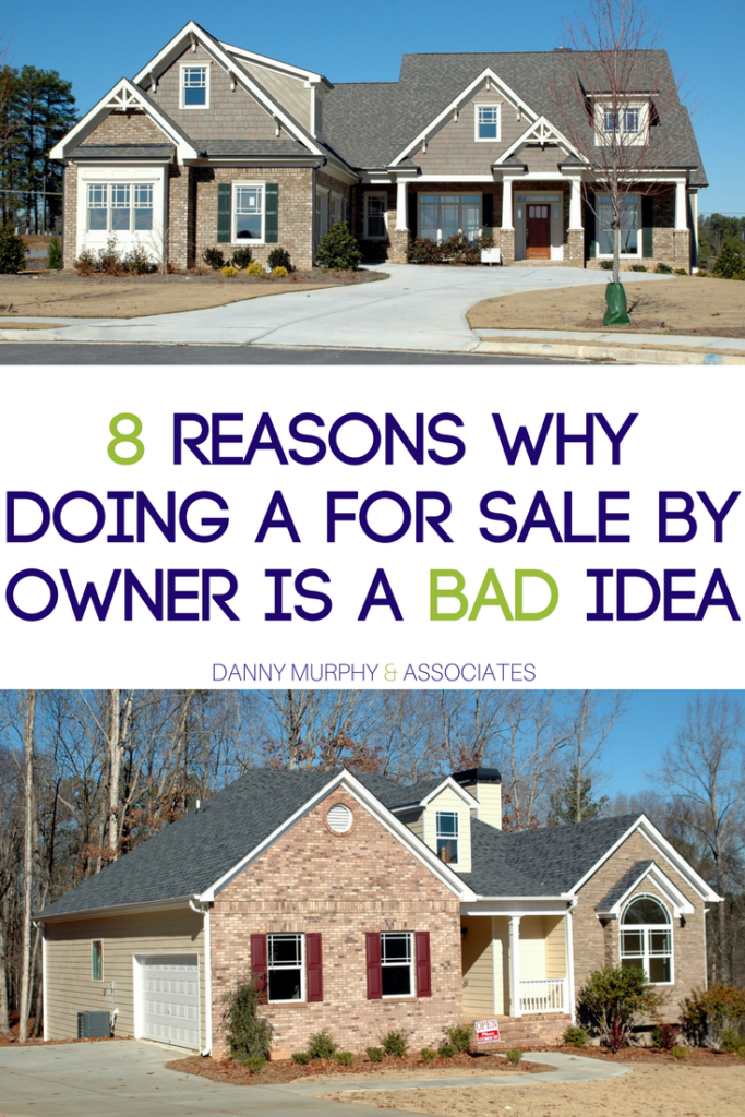 "You might think that doing a ""for sale by owner"" is just a bit more work. In reality there are some actual reasons why you might want to avoid this scenario. If you are considering selling your home now or in the near future, take these reasons why doing for sale by owner is a bad idea into consideration before you decide!"